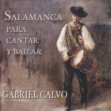 SALAMANCA PARA CANTAR Y BAILAR. (2005)