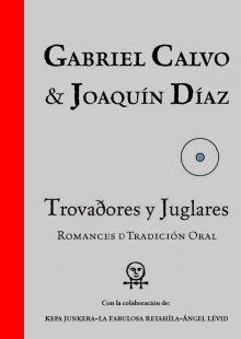 Discografía TROVADORES Y JUGLARES (Edición carpeta ilustrada) 2016